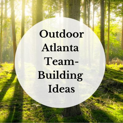 Outdoor Atlanta Team-Building Ideas Unexpected Atlanta