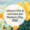Atlanta Mothers Day
