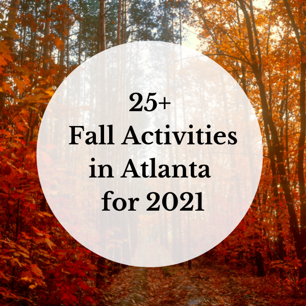 25+ Fall Activities in Atlanta for 2021